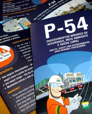 The IERO (Implementation of Projects for Roncador), is a division of Engineering at Petrobras attended by A.Companhia.